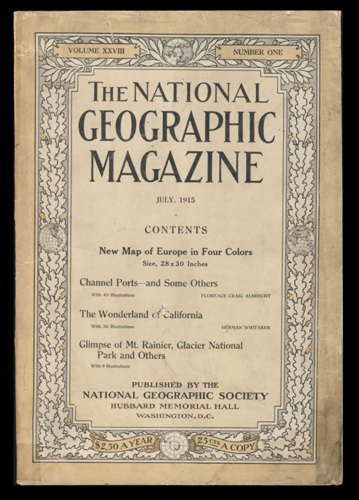 The National Geographic Magazine July, 1915. Gilbert A. Grosvenor, ed.