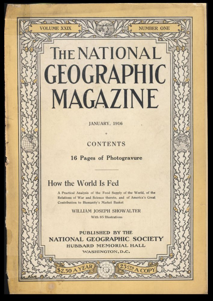 The National Geographic Magazine January, 1916. Gilbert A. Grosvenor, ed.