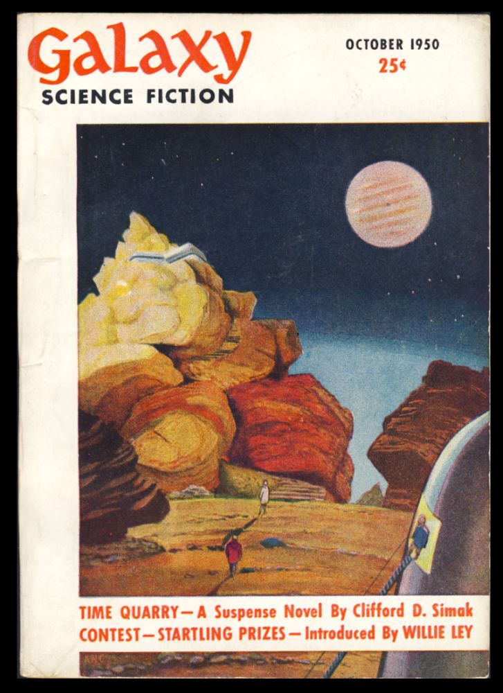 Time Quarry in Galaxy Science Fiction October 1950. Clifford D. Simak.
