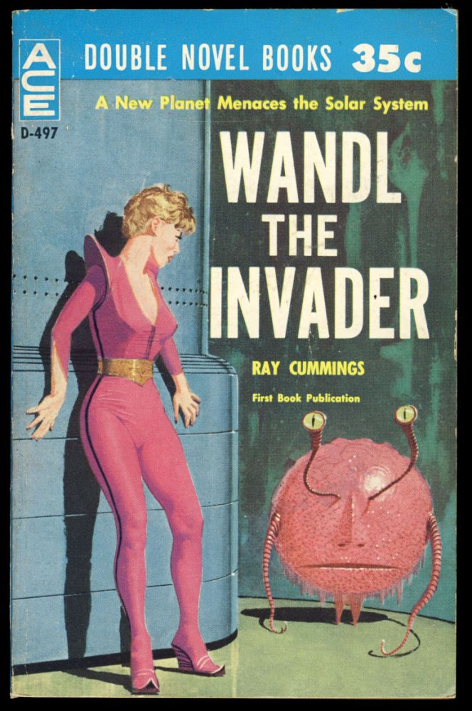 Wandl the Invader. / I Speak for Earth. Ray / Woodcott Cummings, Keith, John Brunner.