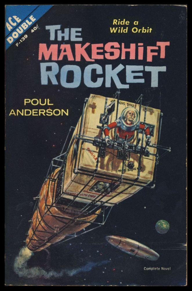 Un-Man and Other Novellas. / The Makeshift Rocket. Poul Anderson.