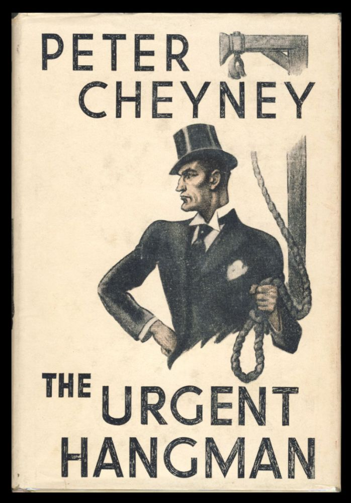 The Urgent Hangman. Peter Cheyney.