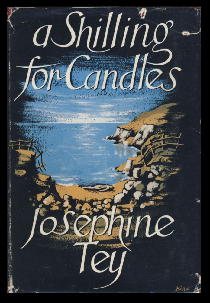 A Shilling for Candles: The Story of a Crime. Josephine Tey.