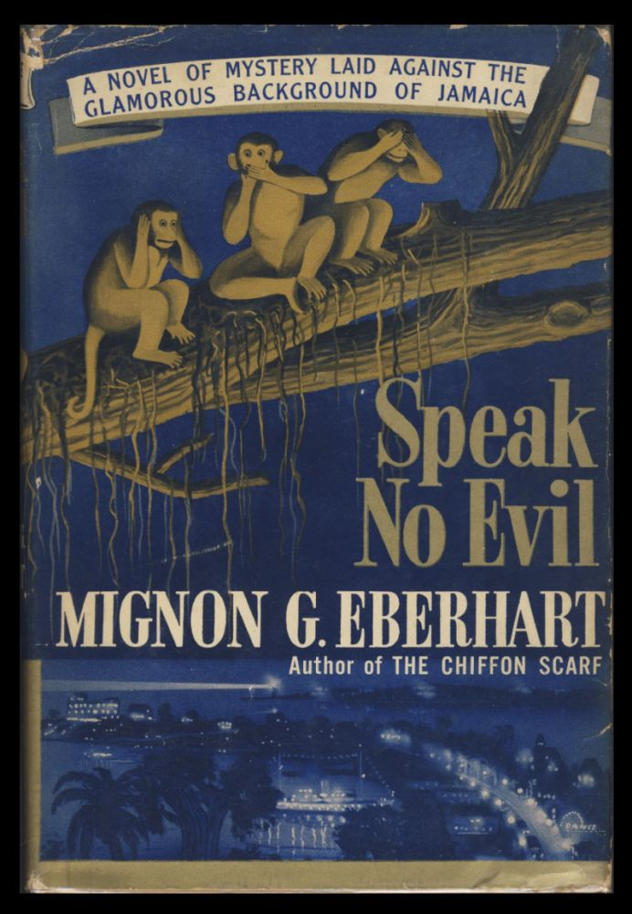 Speak No Evil. Mignon G. Eberhart.