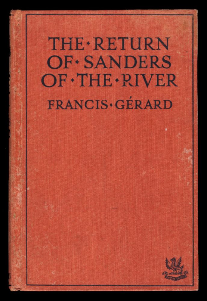The Return of Sanders of the River. Francis Gerard.