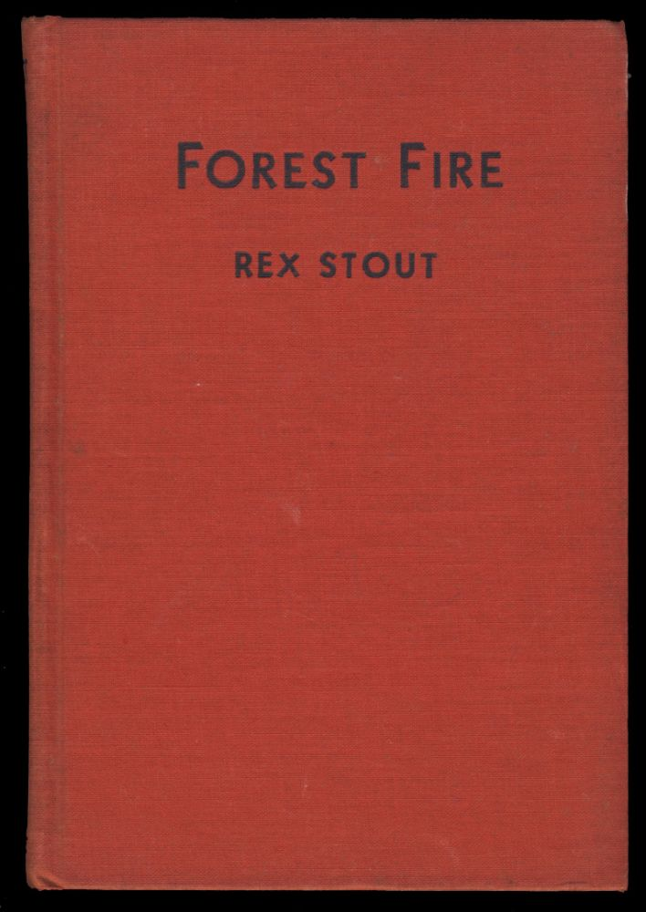 Forest Fire. Rex Stout.