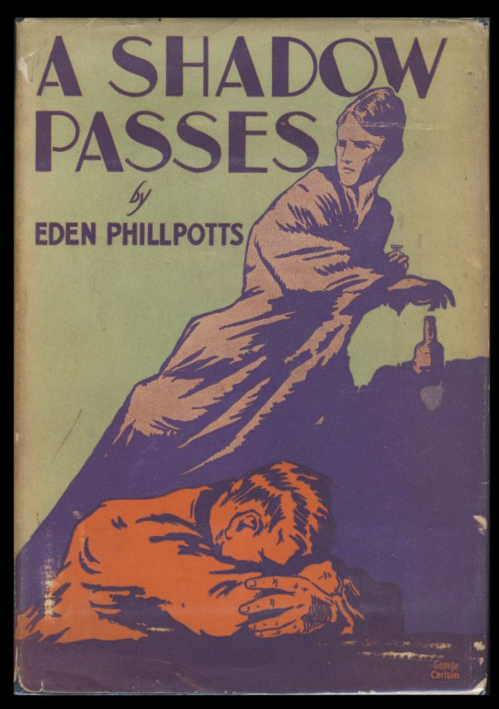 A Shadow Passes. Being Third and Last Part of the Book of Avis. Eden Phillpotts.