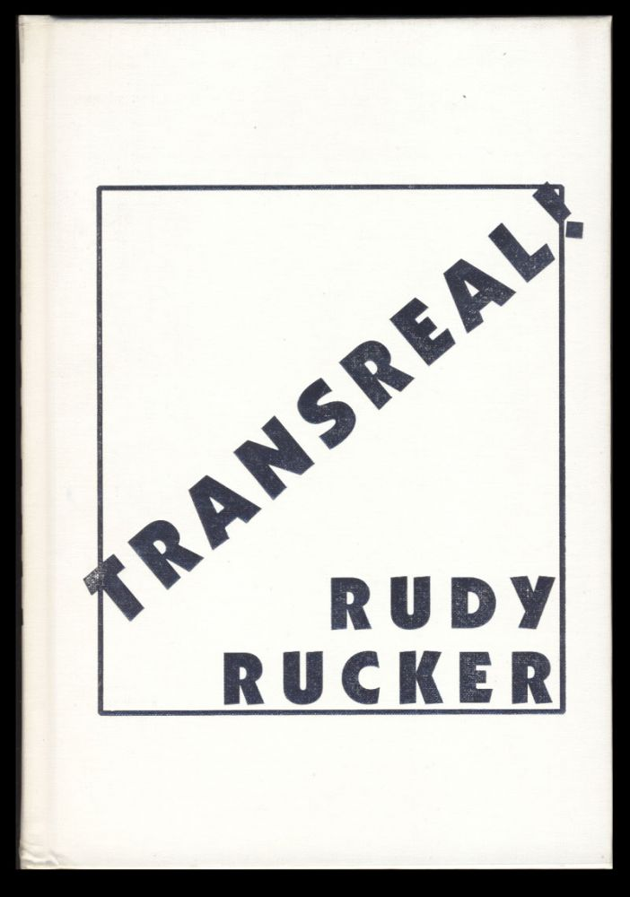 Transreal! (Signed Limited Edition). Rudy Rucker.