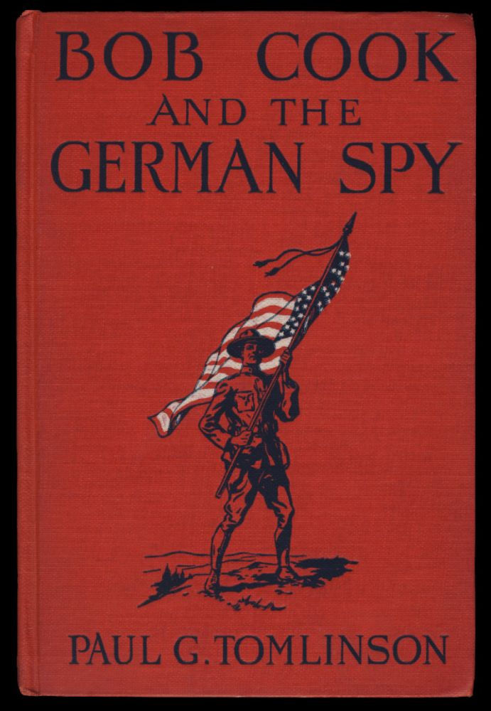 Bob Cook and the German Spy. Paul G. Tomlinson.