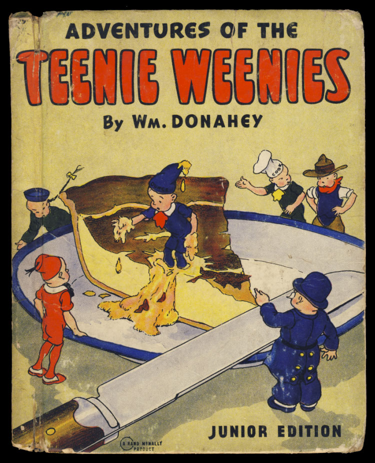 Adventures of the Teenie Weenies. William Donahey