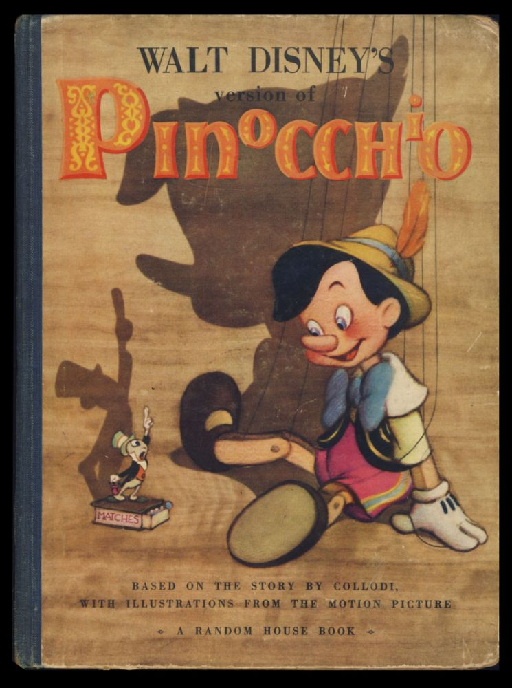Walt Disney's Version of Pinocchio. Walt Disney, Carlo Collodi.