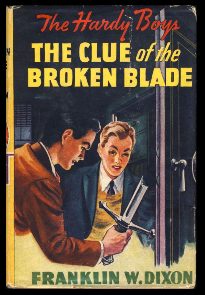 The Hardy Boys #21: The Clue of the Broken Blade. Franklin W. Dixon.