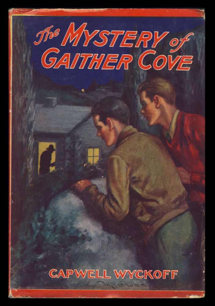 The Mystery of Gaither Cove. Capwell Wyckoff.