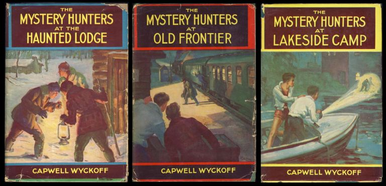 The Mystery Hunters at the Haunted Lodge. The Mystery Hunters at Lakeside Camp. The Mystery Hunters at Old Frontier. Capwell Wyckoff.
