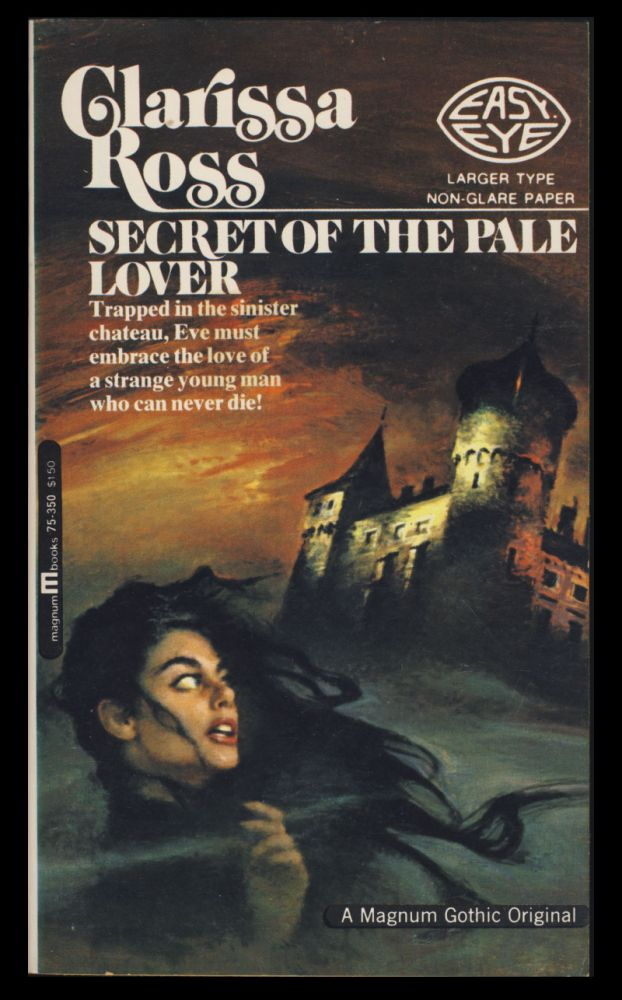 Secret of the Pale Lover. Clarissa Ross, William Edward Daniel Ross.
