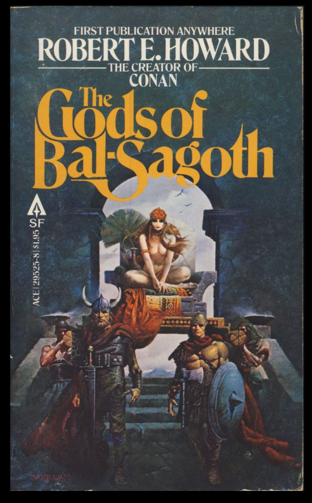 The Gods of Bal-Sagoth. Robert E. Howard.