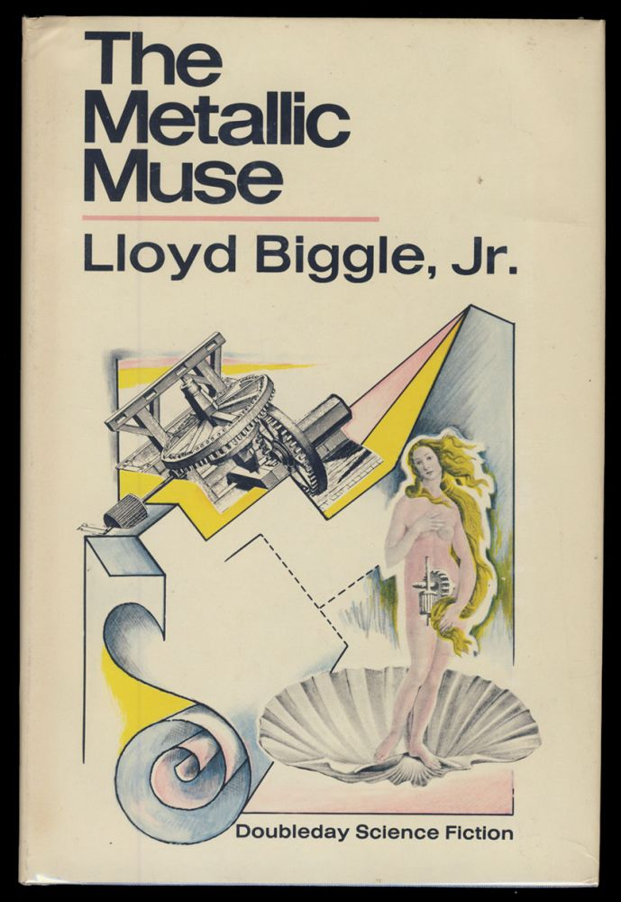 The Metallic Muse. Lloyd Biggle, Jr.