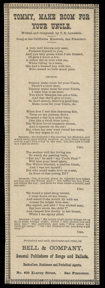 Tommy, Make Room for Your Uncle. Broadside Ballads - California - T. S. Lonsdale.