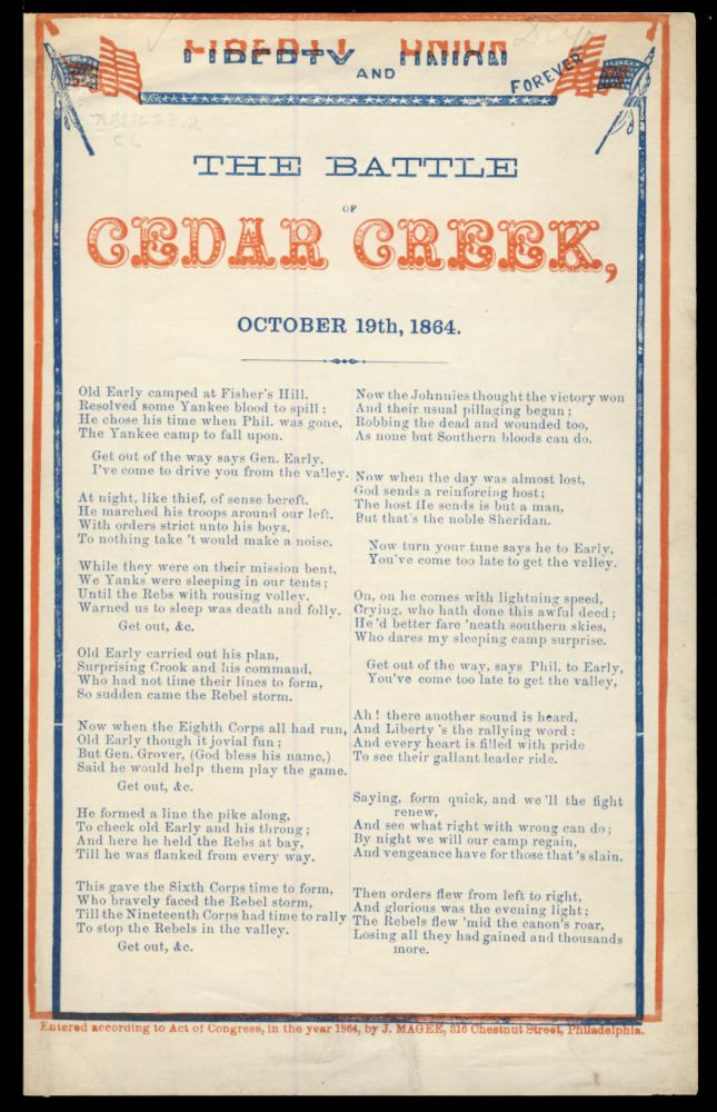 The Battle of Cedar Creek, October 19th, 1864. Liberty and Union Forever. Broadside - American Civil War - Virginia.