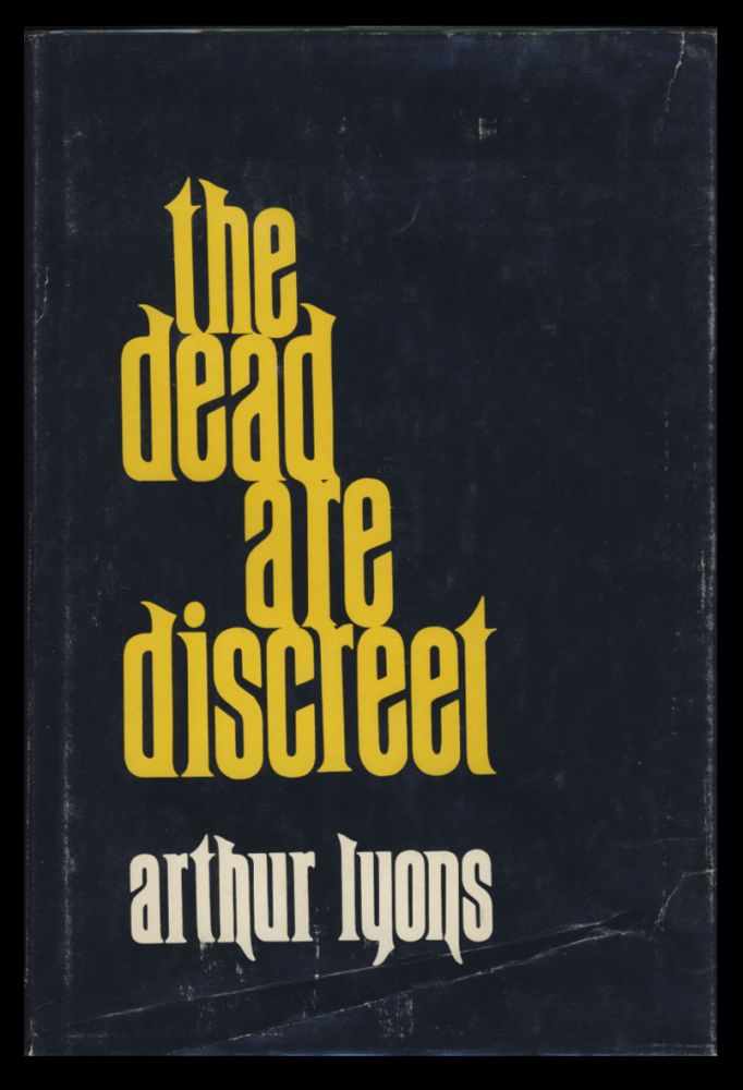 The Dead Are Discreet. Arthur Lyons.