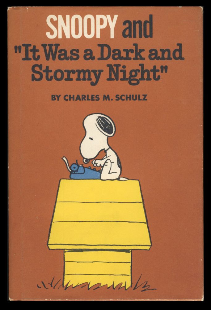 """Snoopy and """"It Was a Dark and Stormy Night"""" Charles M. Schulz."""