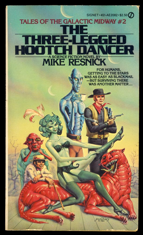 The Three-Legged Hootch Dancer. (Tales of the Galactic Midway #2). Mike Resnick.