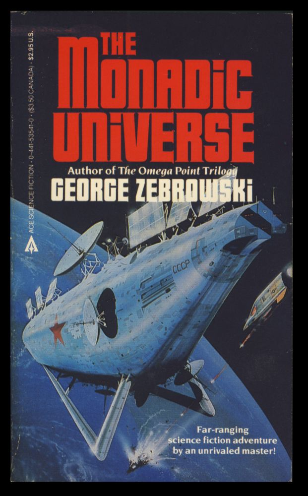 The Monadic Universe. George Zebrowski.