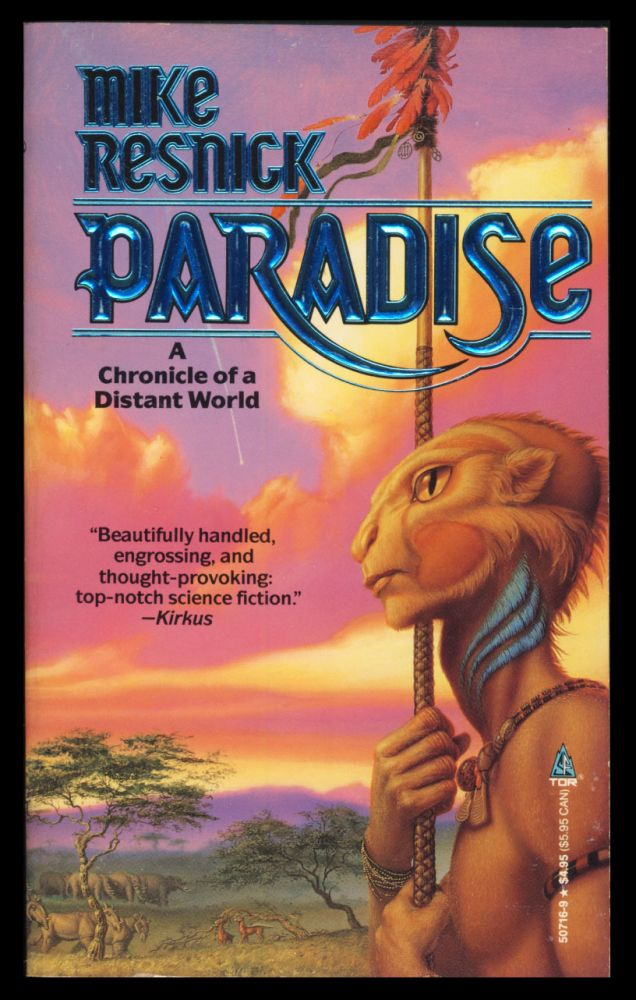Paradise: A Chronicle of a Distant World. Mike Resnick.