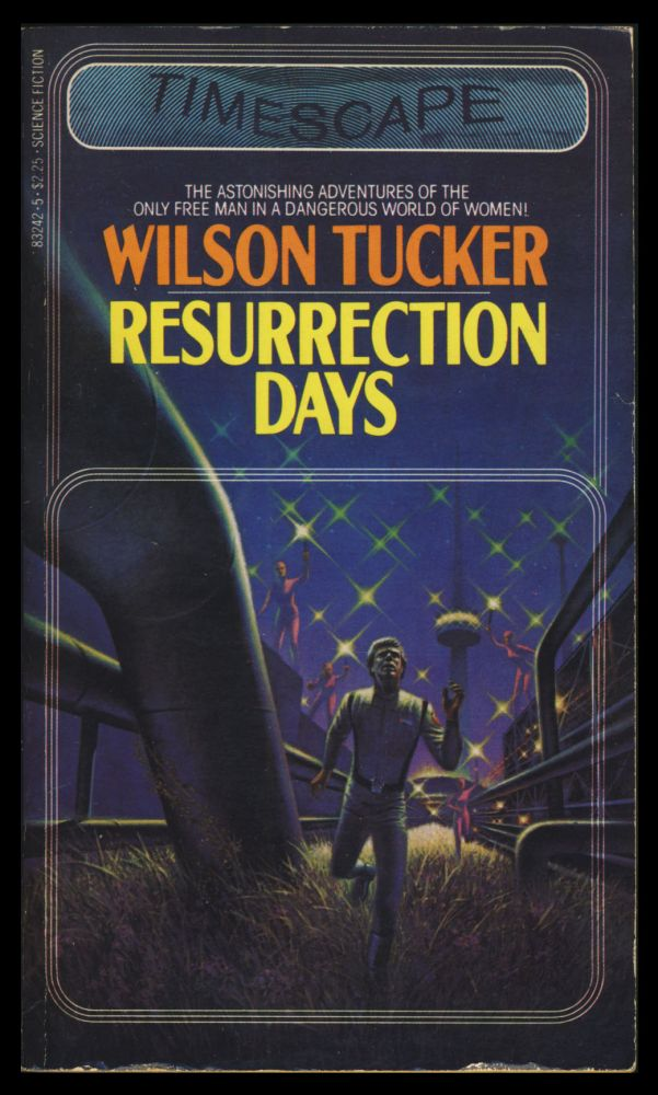 Resurrection Days. Wilson Tucker.