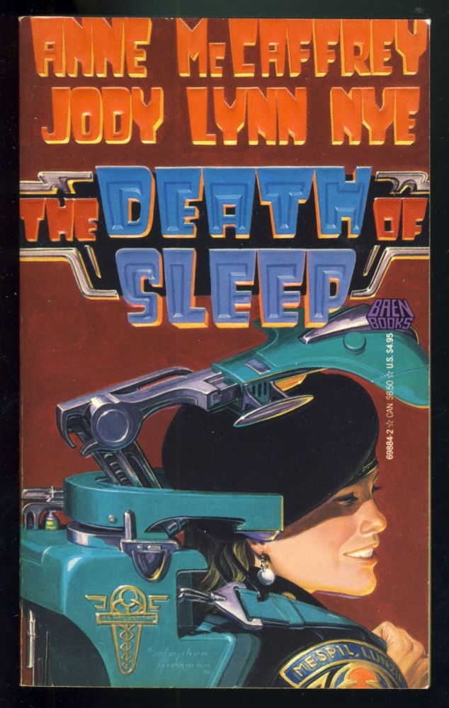 The Death of Sleep. Anne McCaffrey, Jody Lynn Nye.