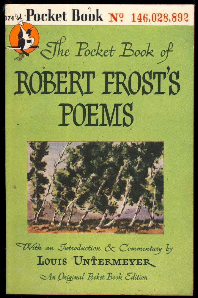 The Pocket Book of Robert Frost's Poems. Robert Frost.
