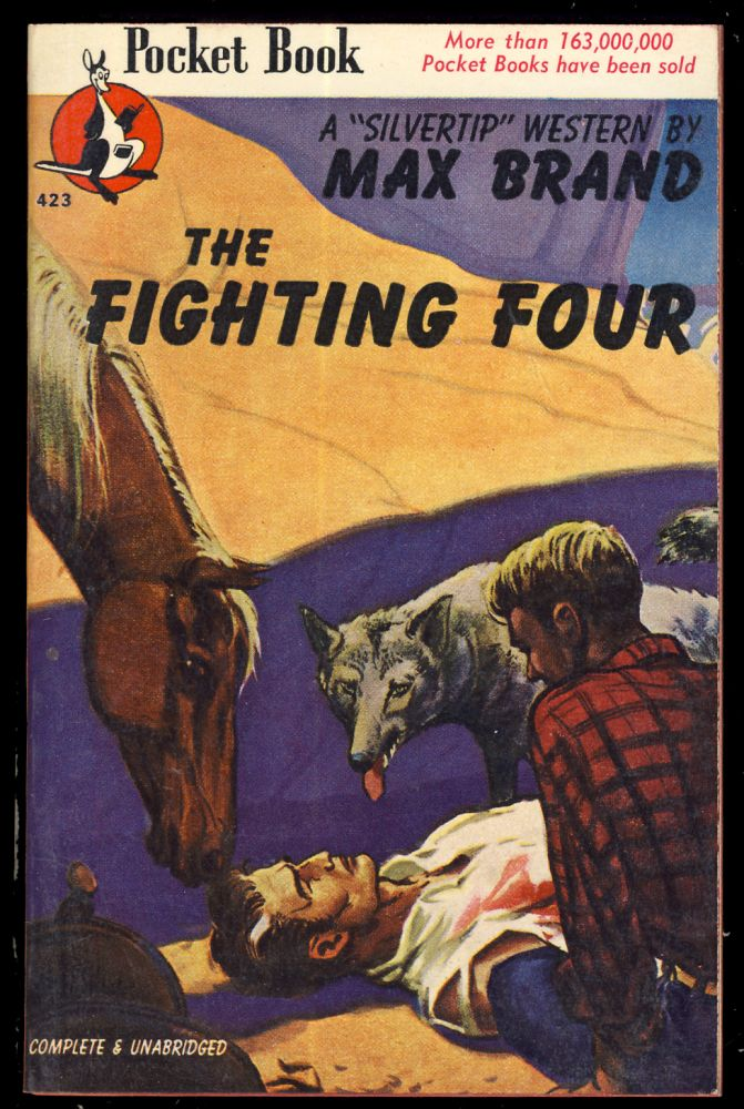 The Fighting Four. Max Brand, Frederick Faust.