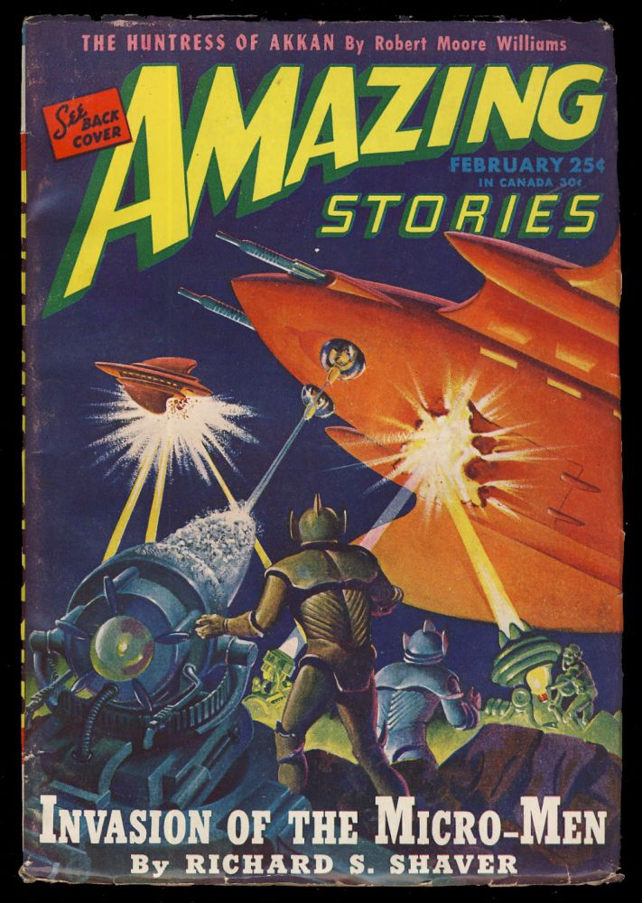 Invasion of the Micro-Men in Amazing Stories February 1946. Richard S. Shaver.