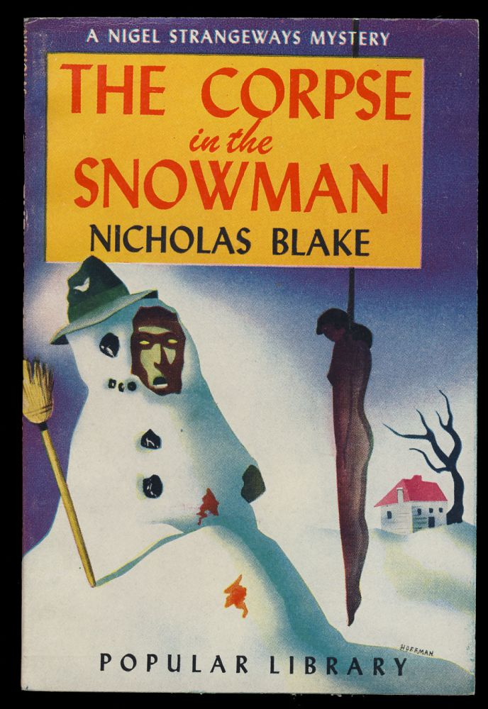 The Corpse in the Snowman. Nicholas Blake, Cecil Day-Lewis.