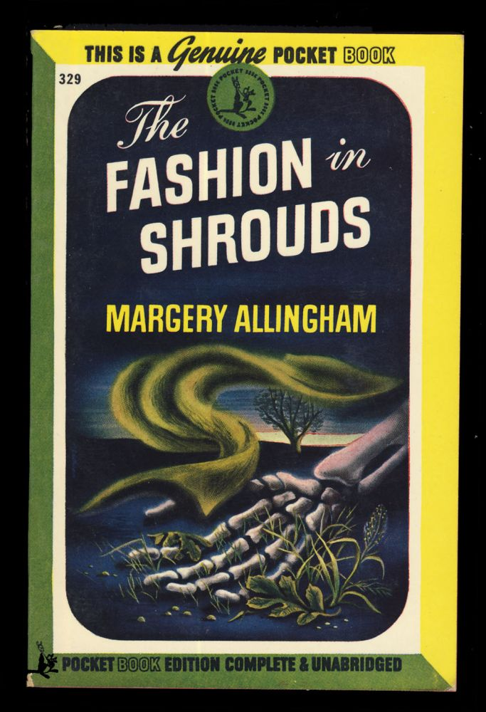 The Fashion in Shrouds. Margery Allingham.