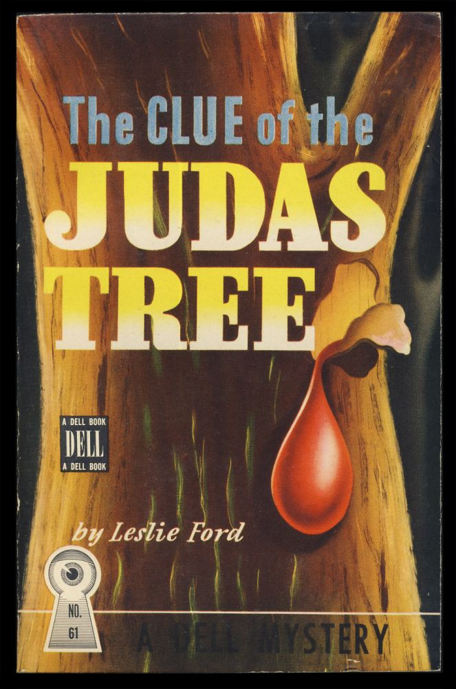 The Clue of the Judas Tree. Leslie Ford.