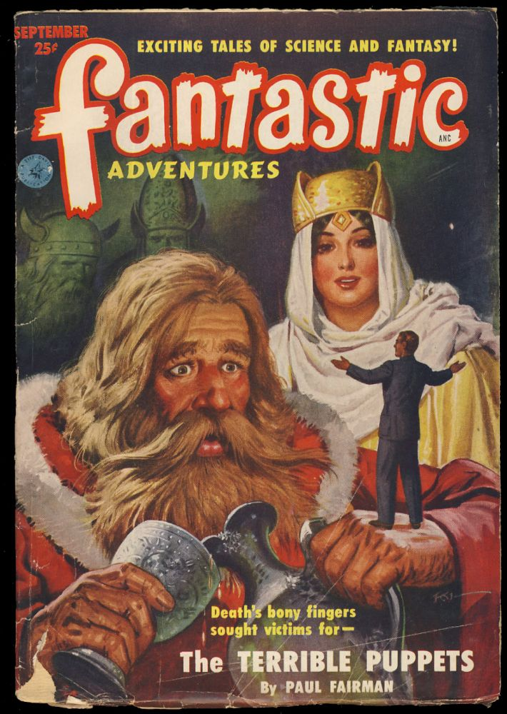 The Terrible Puppets in Fantastic Adventures September 1951. Paul W. Fairman.