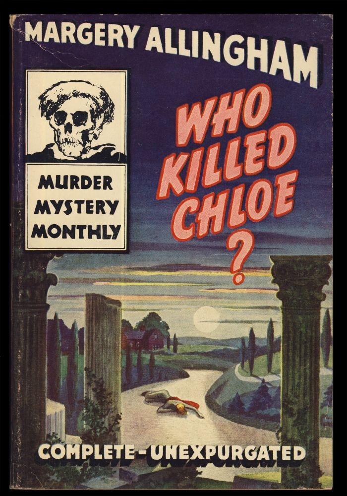 Who Killed Chloe? (Dancers in Mourning). Margery Allingham.