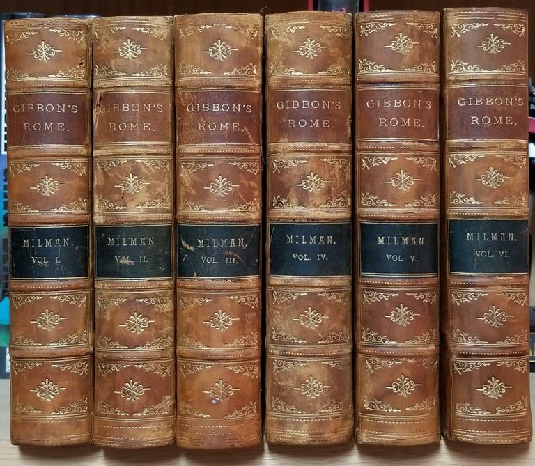 The History of the Decline and Fall of the Roman Empire. With Notes by the Rev. H. H. Milman. A New Edition, to Which Is Added a Complete Index of the Whole Work. Edward Gibbon.