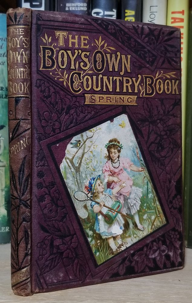 The Boys' Own Country Book of Spring. Thomas Miller.