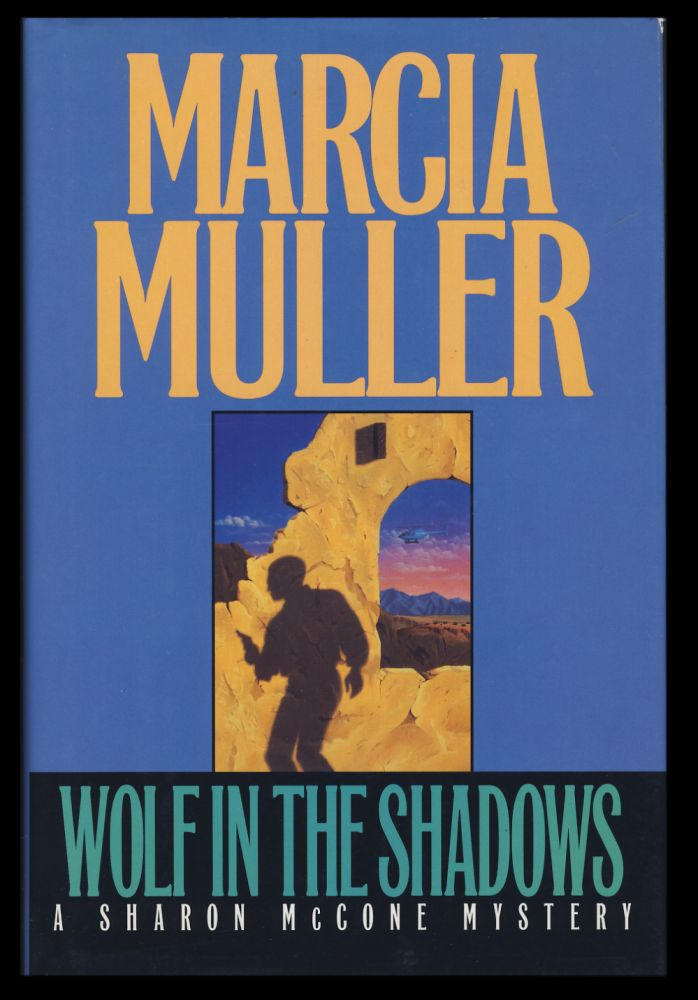 Wolf in the Shadows. (Signed and Inscribed Copy). Marcia Muller.