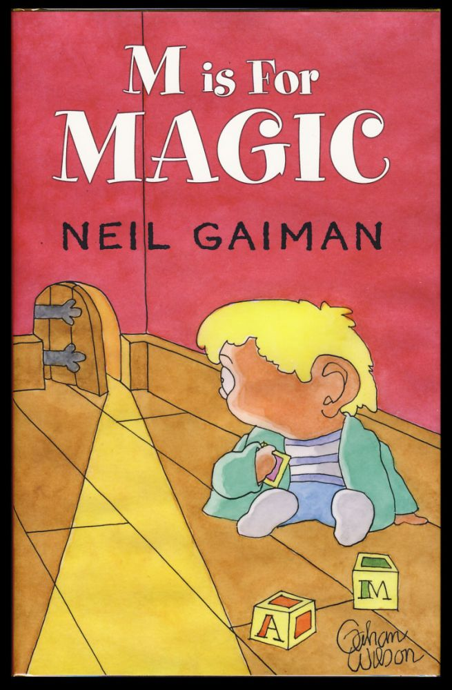M Is for Magic. (Signed Limited Edition). Neil Gaiman.