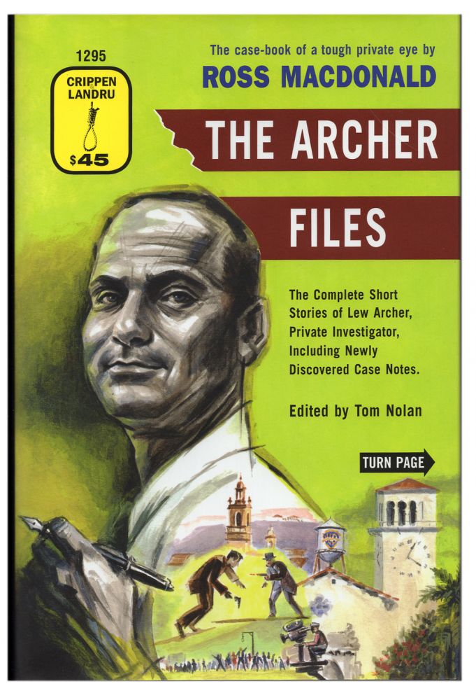 The Archer Files: The Complete Short Stories of Lew Archer, Private Investigator, Including Newly Discovered Case Notes. (Signed Limited Edition with Pamphlet). Ross Macdonald, Kenneth Millar.