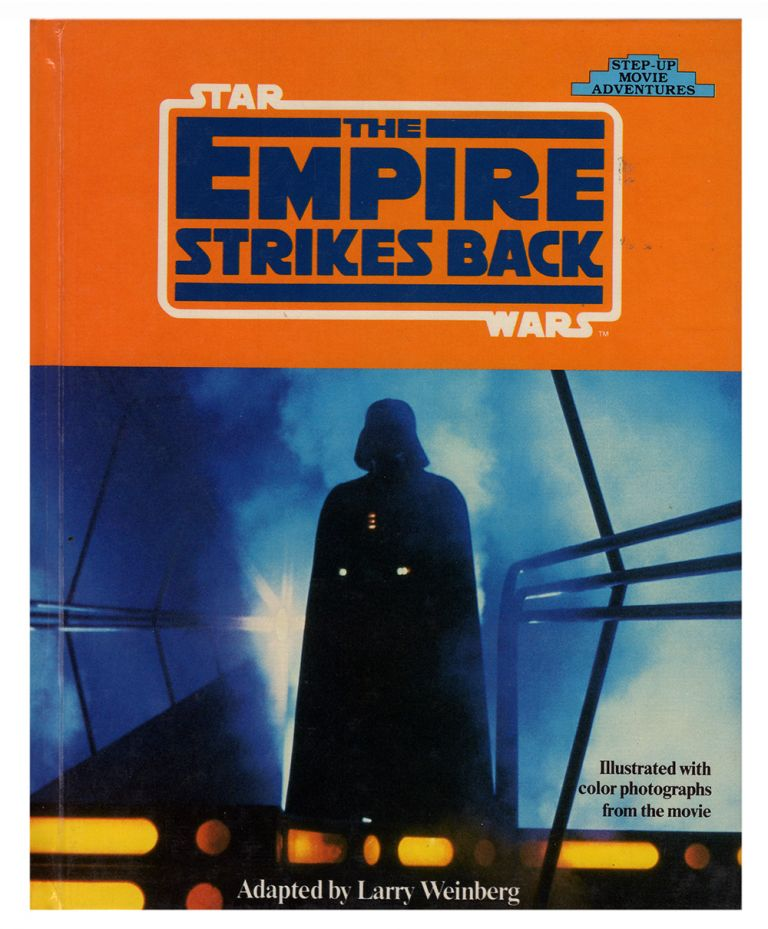 Star Wars: The Empire Strikes Back. (Step Up Movie Adventures). George Lucas, Larry Weinberg.