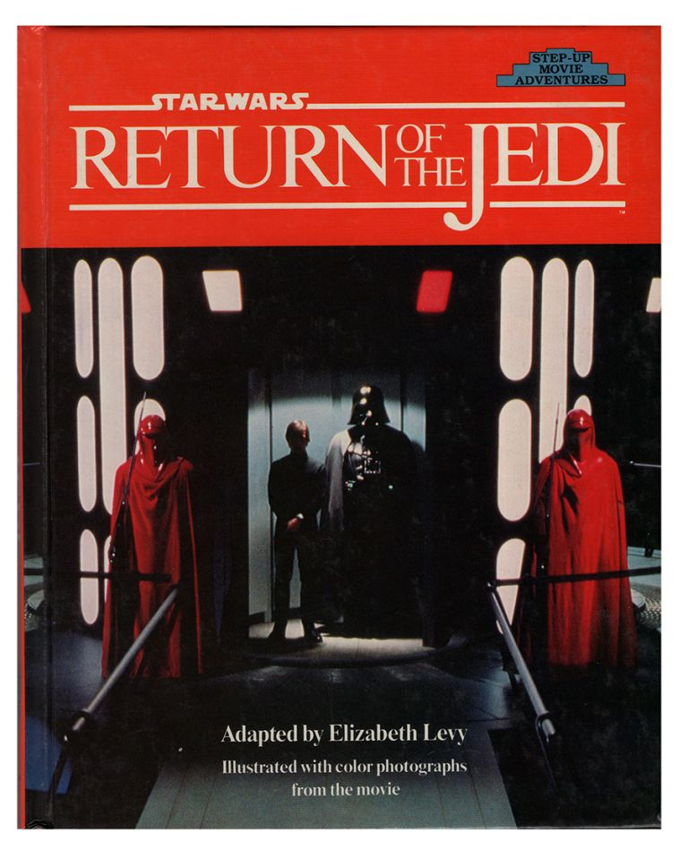 Star Wars: Return of the Jedi. (Step Up Movie Adventures). George Lucas, Elizabeth Levy.