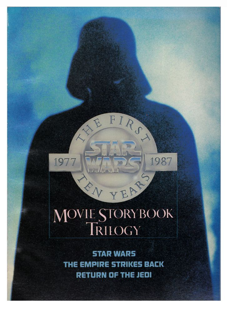 Star Wars The First Ten Years 1977-1987 Movie Story Book Trilogy. (Star Wars. The Empire Strikes Back. Return of the Jedi). George Lucas, Joan D. Vinge.