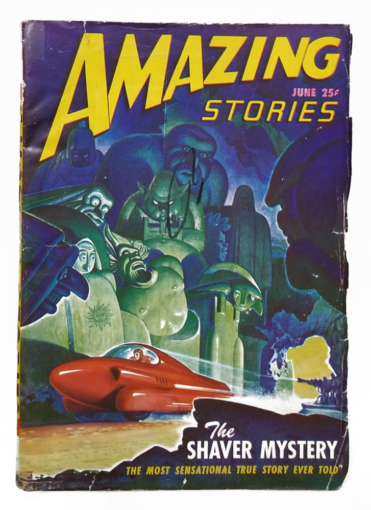 The Shaver Mystery in Amazing Stories June 1947. Raymond Palmer, ed.