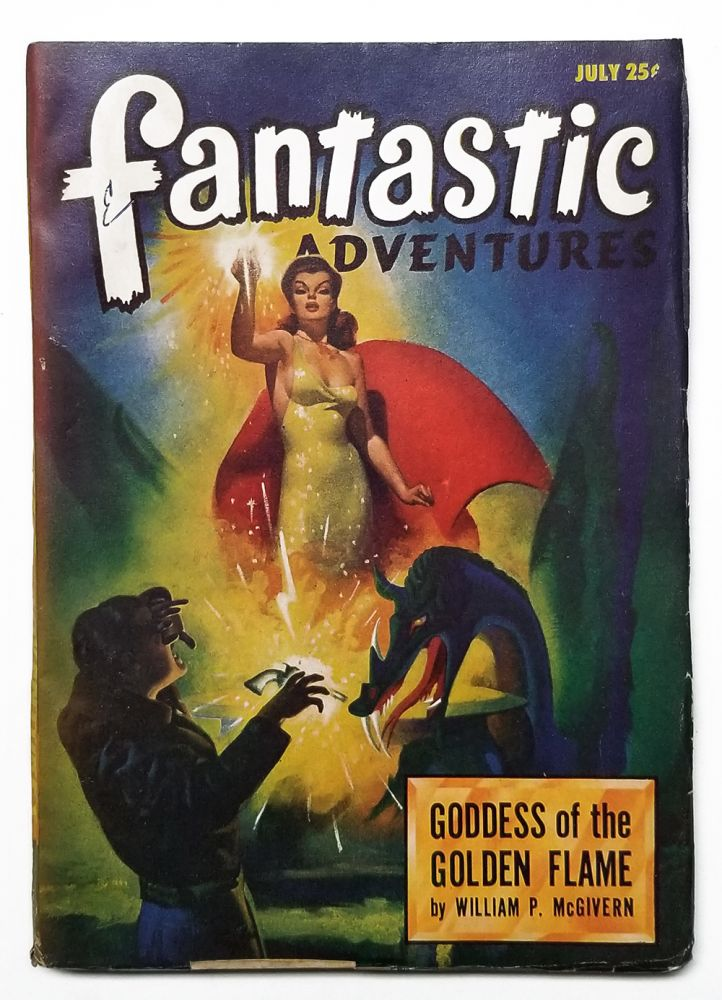 Goddess of the Golden Flame in Fantastic Adventures July 1947. William P. McGivern.