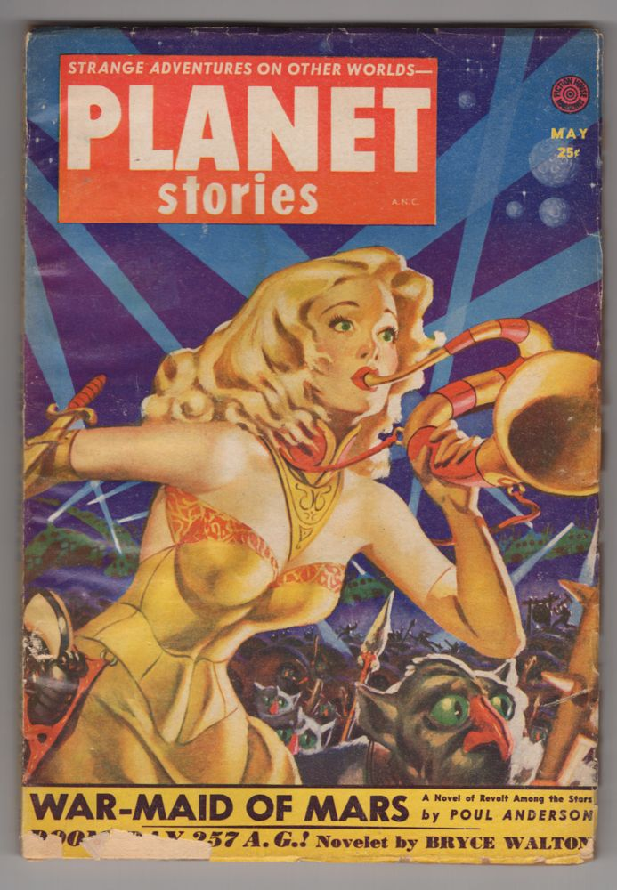 War-Maid of Mars in Planet Stories May 1952. Poul Anderson.