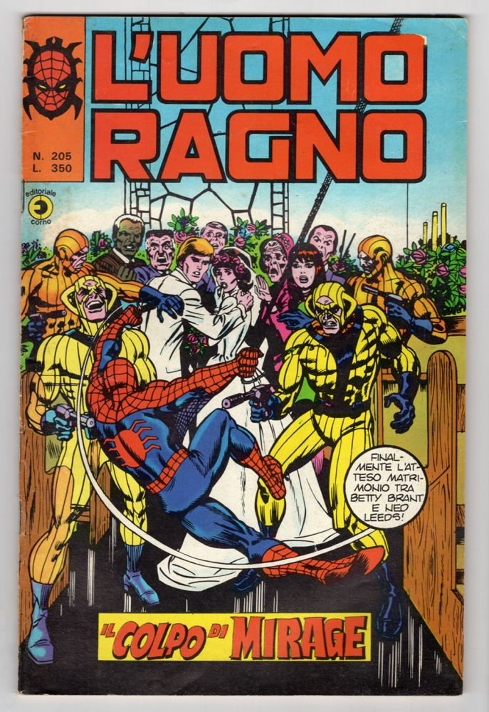 L'uomo ragno #205. (Italian Edition of The Amazing Spider-Man #156). Len Wein, Ross Andru.
